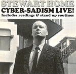 Cyber Sadism Live! by Stewart Home CD cover