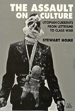 The Assault On Culture by Stewart Home cover