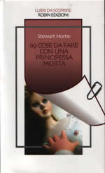 69 Things To Do With A Dead Princess by Stewart Home cover of Italian translation