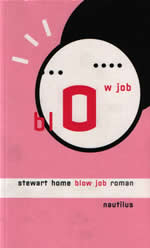Blow Job by Stewart Home cover of the German translation