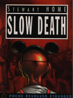 Slow Death by Stewart Home cover of French translation